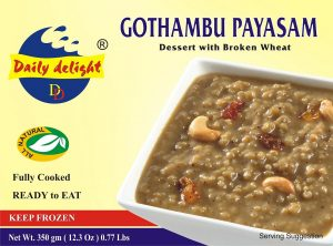 Daily Delight Gothambu Payasam