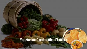 Daily Delight Vegetarian Combination Platters